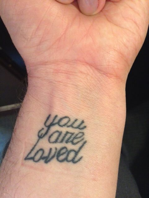 You are Loved Tattoo
